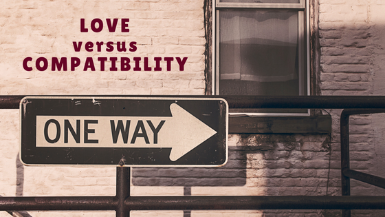 loveversuscompatibility